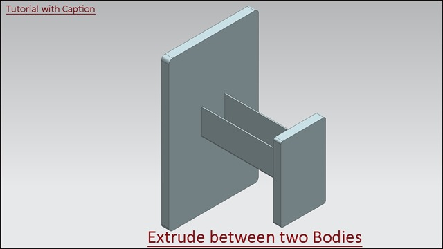 Extrude between two Bodies