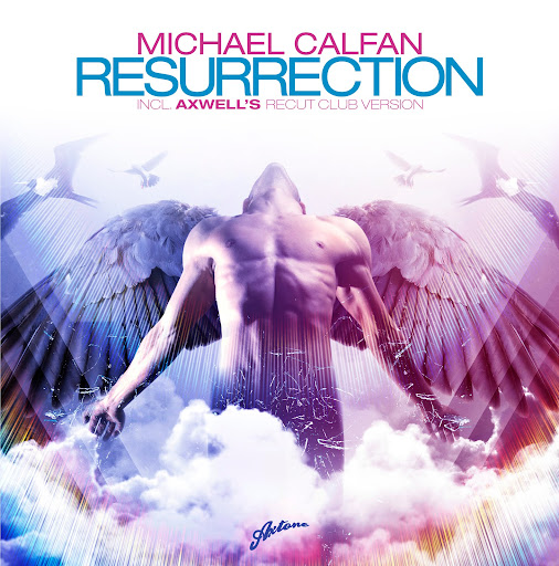 Michael Calfan vs Axwell vs Sebastian Ingrosso - Resurrection Together