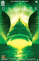 Actualización 21/05/2018: Floyd Wayne y W.D comparten con nosotros el numero 6 del Arca Oscura. Dos arcos navegan por el mundo inundado. En una, Noé cuida a los animales del mundo natural. Por otro lado, el hechicero Shrae vigila a los monstruos que rondan la noche. Pero para que los pasajeros de Shrae prosperen en el nuevo mundo, el Arca de Noé también debe sobrevivir. Y cuando el barco de Noé se encuentra problemas, los monstruos de Shrae deben trabajar en secreto para asegurarse de que sus presas potenciales vivan para encontrar tierra.