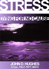 Cover of John Hughes's Book Stress Dying For No Cause