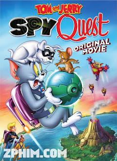 Tom Và Jerry: Nhiệm Vụ Điệp Viên - Tom and Jerry: Spy Quest (2015) Poster
