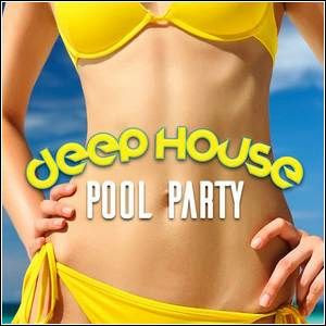 Baixar Deep House Pool Party (2016)