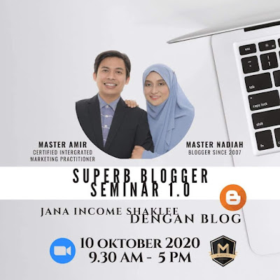 Superb Blogger Seminar 1.0 - Jana Income Shaklee Melalui Blog