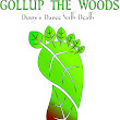 Gollup the Woods