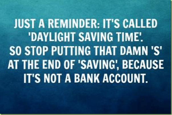 just-a-reminder-its-called-daylight-saving-time-so-stop-6408617