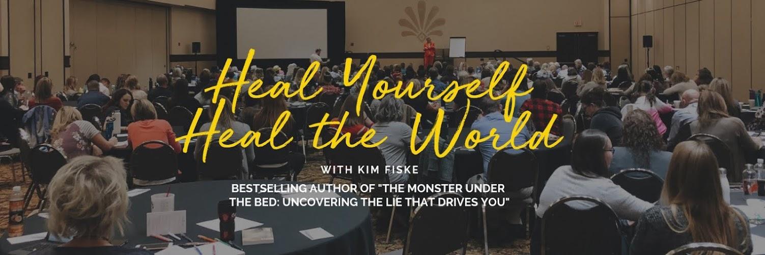 Heal Yourself, Heal the World - with Kim Fiske | West Palm Beach