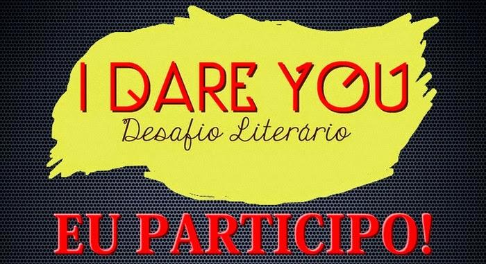 I Dare You -