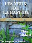 Les yeux de la Bastide - Chris Tabbart