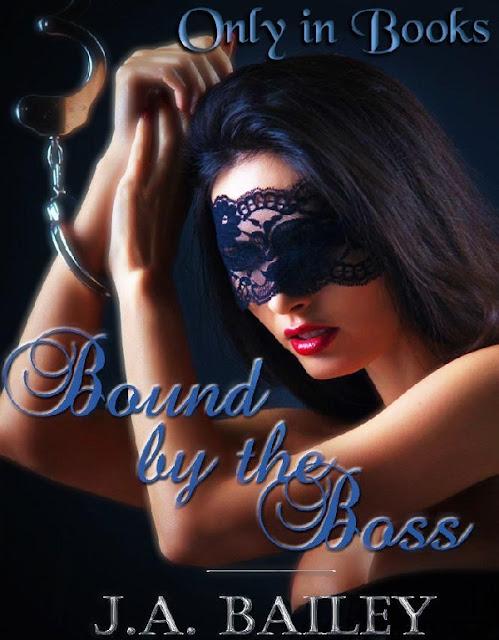 [RELATO CORTO] Bound by the Boss. - J. A. Bailey.