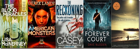 The Blood Miracles by Lisa McInerney, American Monsters by Derek Landy, The Reckoning by Jane Casey, The Forever Court by Dave Rudden and The Gathering by Anne Enright