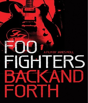 download cd Foo Fighters – Back and Forth | DVD (2011)