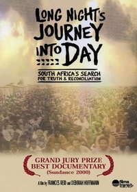 Long Night's Journey into Day: South Africa's Search for Truth & Reconciliation