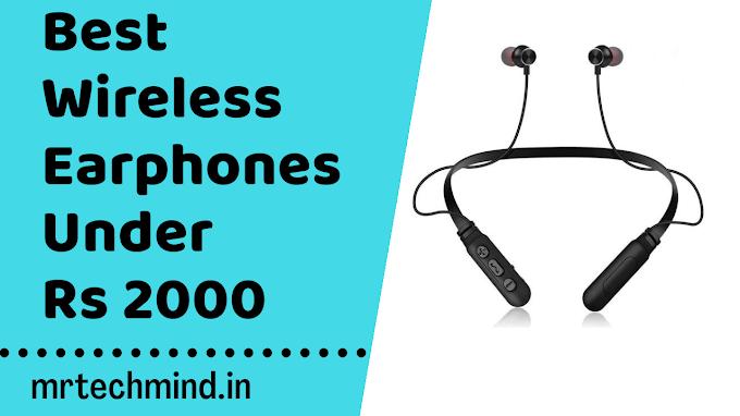 Rs 2000 में सबसे बेस्ट Earphones| Best Bluetooth Earphones Under 2000