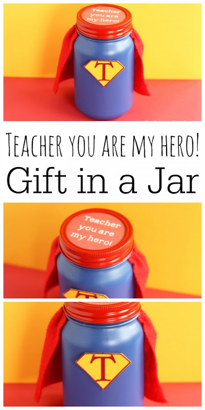 hero-teacher-gift-in-a-jar-collage-768x1536