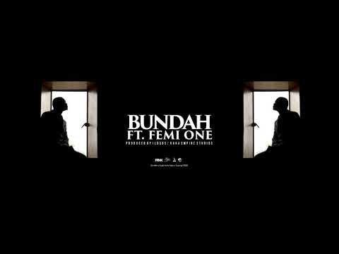AUDIO : King Kaka ft Femi One – BUNDAH | Download Mp3