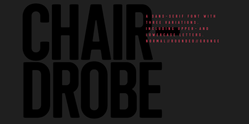 Download Chairdrobe Fonts by WRKSTT Graphicstudio