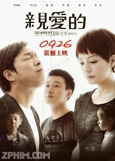 Con Thân Yêu - Dearest (2014) Poster
