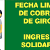 ¿Existe una fecha límite para cobrar el Ingreso Solidario del mes ?