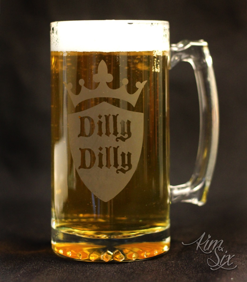Etched Dilly Dilly Beer Mug
