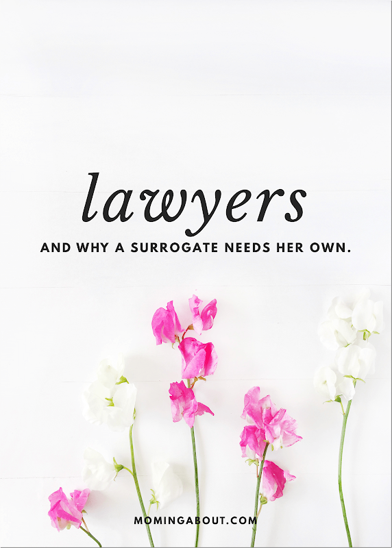 Surrogates and Lawyers