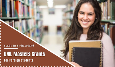 UNIL Master's Grants scholarship in Switzerland for Foreign Students