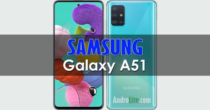 Samsung Galaxy A51 Harga Januari 2021 Spesifikasi Fitur Androlite Com