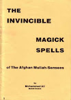 Invincible Magick Spells Of The Afghan Mullah Sensees