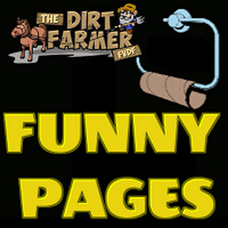 DIRT FARMER Funny Pages JUNE 2017