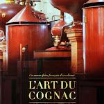 """Jean-Robert Pitte """"L'art du cognac"""", Editions France Livre et Médias, Paris 2013.jpg"""
