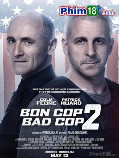 [Full Vietsub HD] Cớm Tốt Cớm Xấu 2 - Bon Cop Bad Cop 2 (2017