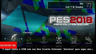 SAIUU!!! NEW PES COPA DO MUNDO COM NARRAÇÃO BR 2018  PARA ANDROID E PC (PPSSPP)+DOWNLOAD DESCARGA