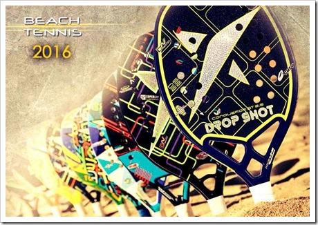 Colección Beach Tennis Drop Shot 2016. Tenis Playa para todos los perfiles.