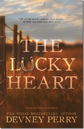 Review: The Lucky Heart (Jamison Valley #3) by Devney Perry | About That Story