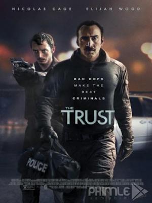 Phim Bộ Đôi Cớm Bẩn - The Trust (2016)