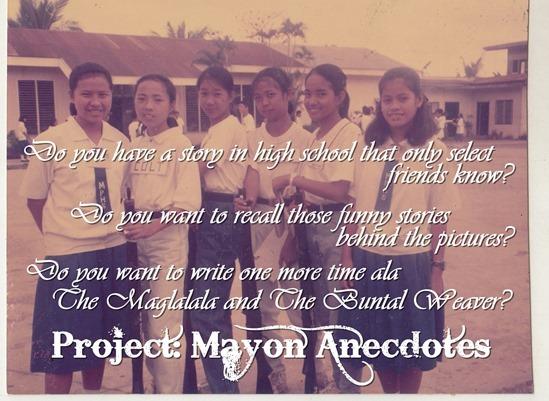 Project Mayon Anecdotes