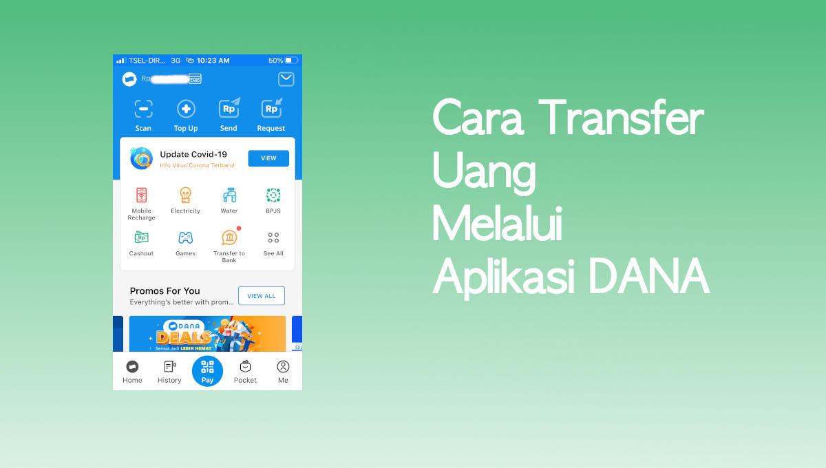 Cara Transfer Uang Melalui Aplikasi Dana