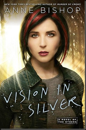 vision in silver anne bishop