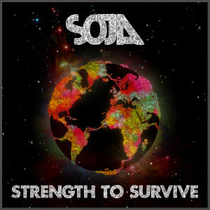S.O.J.A.  Strength to Survive