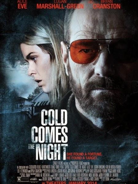 Đêm Của Máu Lạnh - Cold Comes The Night (2014)