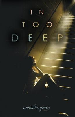 Review: In Too Deep by Amanda Grace