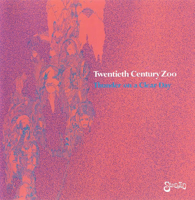 Twentieth Century Zoo ~ 1968 ~ Thunder On A Clear Day