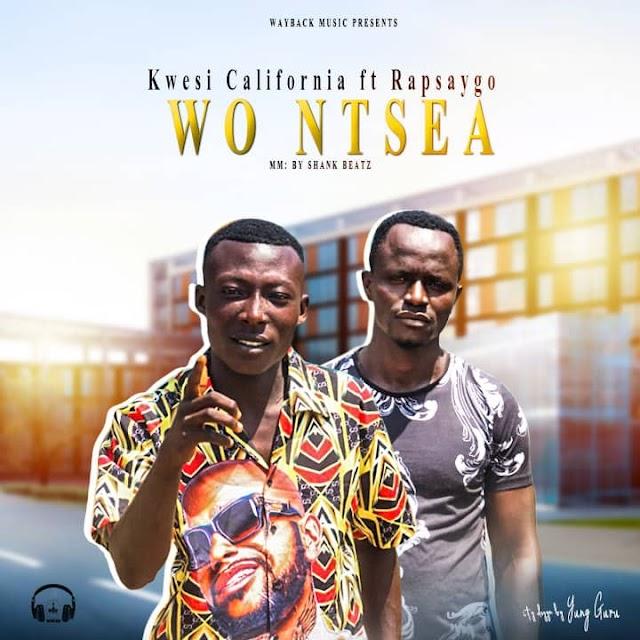 Kwesi California - Wontia Na Meba Ft. Rap-saygo -(Prod. By Supa Shank Beatz).