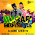 AUDIO : Wasafi MixPerience ( Mixed By Dj Kabadi & Dj Ocheezy ) || Download Mp3