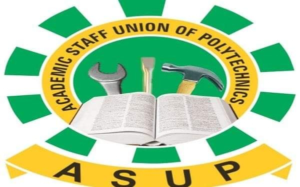 ASUP Tackles FG Again, Says All Polytechnics Will Remain Shut Until FG Addresses Their Demands
