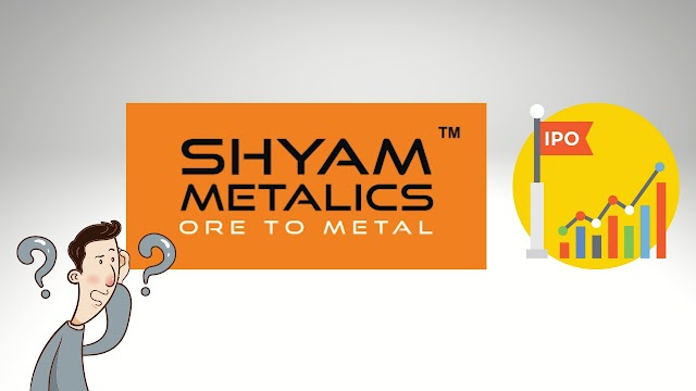 Shyam Metalics and Energy Limited IPO, Full Details