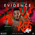 Evidence – Kota Sign (Prod By Dalukes)