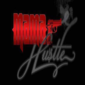 The Real Mama Hustle