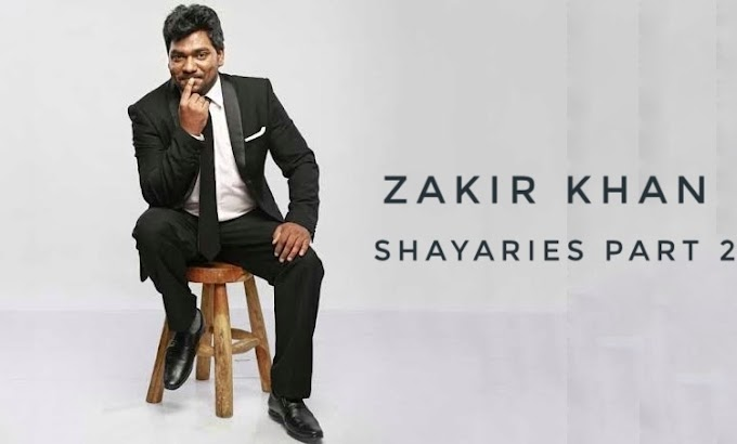Zakir khan Quotes and Shayari | Zakir khan Shayari and Zakir khan Quotes | Huck se Single Quotes | Part 2