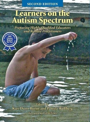Learners on the Autism Spectrum: Preparing Highly Qualified Educators and Related Practitioners - Books Children's Health