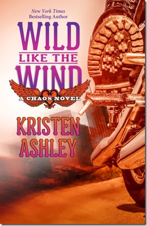 On My Radar: Wild Like the Wind (Chaos #6) by Kristen Ashley | About That Story